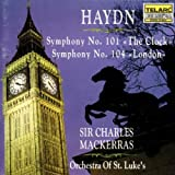 "Haydn: Symphony No. 101 ""The Clock / Symphony No. 104 ""London"" ~ Franz Joseph Haydn"