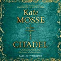 Citadel (       UNABRIDGED) by Kate Mosse Narrated by Finty Williams