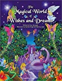 The Magical World of Wishes and Dreams
