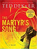 The Martyr's Song (The Martyr's Song Series, Book 1) (With CD) (0849944996) by Dekker, Ted
