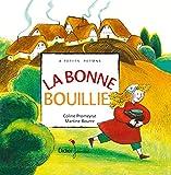 """Afficher """"La Bonne bouillie"""""""