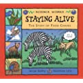 Staying Alive: The Story of a Food Chain (Science Works)