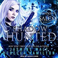 Shadow Hunted: Shadows of Salem Series, Book 3 Audiobook by Jasmine Walt, Rebecca Hamilton Narrated by Angela Dawe
