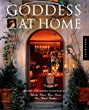 Goddess at Home: Divine Interiors Inspired by Aphrodite, Artemis, Athena, Demeter, Hera, Hestia, & Persephone (Interior Design and Architecture)