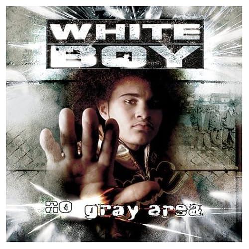 White Boy - No Gray Area - Amazon.com Music