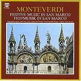 Monteverdi: Festive Music In San Marco