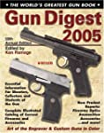 Gun Digest 2005: The World's Greatest...