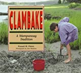 img - for Clambake: A Wampanoag Tradition (We Are Still Here) book / textbook / text book