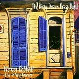 echange, troc The Dirty Dozen Brass Band - We Got Robbed