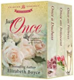 Just Once: Three Complete Historical Romances (Crimson Romance)