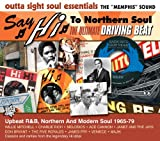 echange, troc Compilation - Hi Records : Say Hi To Northern Soul, Ultimate Driving Beat