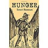 Hunger ~ Knut Hamsun