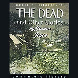 The Dead and Other Stories | [James Joyce]