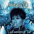 Miss..E So Addictive 2lp