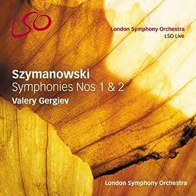 Szymanowski: Symphonies Nos 1 & 2