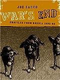 War's End: Profiles From Bosnia 1995-1996 (1896597920) by Sacco, Joe