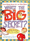 Whats the Big Secret?: Talking about Sex with Girls and Boys