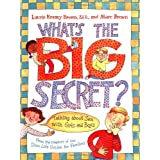 What's the Big Secret?: Talking about Sex with Girls and Boys ~ Marc Brown