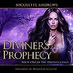 Diviner's Prophecy: Diviner's Trilogy Book 1 | Nicolette Andrews