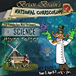 Brian Brain's National Curriculum Family Fun Quiz For Key Stage 1 Year 2 Science Mixed Topics   Russell Webster