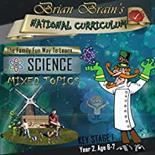 Brian Brain's National Curriculum KS1 Y2 Science - Mixed Topics (       UNABRIDGED) by Russell Webster Narrated by Brian Brain