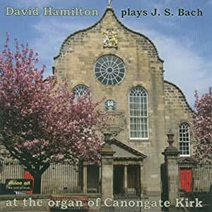 David Hamilton Plays J.S. Bach