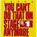 You Can't Do That On Stage Anymore, Vol. 1 [2 CD]