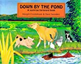 img - for Down by the Pond: A Surprise Farmyard Book book / textbook / text book