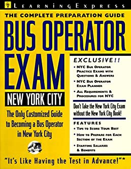 new york city bus operator exam  complete preparation guide  learning express editors