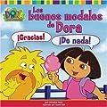 Los buenos modales de Dora (Dora's Book of Manners) (Dora La Exploradora) (Spanish Edition)