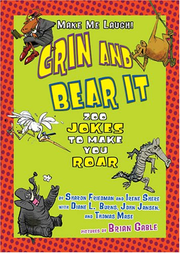 Grin and Bear It: Zoo Jokes to Make You Roar (Make Me Laugh! (Lerner Publishing Group)) Picture