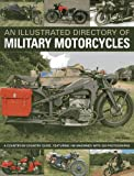 An Illustrated Directory of Military Motorcycles (1780191286) by Ware, Pat