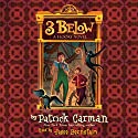 3 Below: A Floors Novel, Book 2 Audiobook by Patrick Carman Narrated by Jesse Bernstein