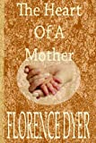 img - for Heart Of A Mother book / textbook / text book