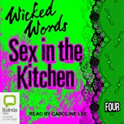 Wicked Words: Sex in the Kitchen: Book 4 | [Kerri Sharp]