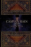 caspian rain (English Edition)