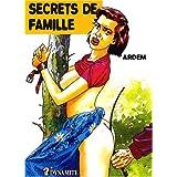 Secrets de famillepar Ardem