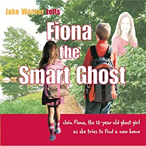 Fiona the Smart Ghost | [Jake Warner]