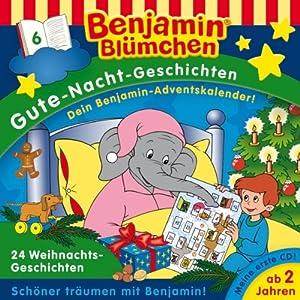 24 Weihnachtsgeschichten (Benjamin Blümchen Gute Nacht Geschichten 6) Hörspiel