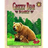 Grizzly Bear Family - An Amazing Animal Adventures Book (with poster) Audrey Fraggalosch and Donald G. Eberhart