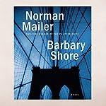 Barbary Shore: A Novel | Norman Mailer