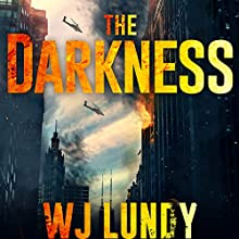 The Darkness: Darkness, Book 1 (       UNABRIDGED) by W. J. Lundy Narrated by Kevin T. Collins