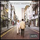 (What's the Story)Morning Glory? (Remastered) [Vinyl LP] [Vinyl LP]