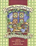 Keeping Good Company: A Season-by-Season Collection of Recipes, with Entertaining and Homemaking Ideas