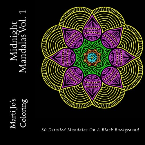Midnight Mandalas Vol. 1: A Stress Management Coloring Book For Adults