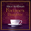 Fortune's Daughter (       UNABRIDGED) by Alice Hoffman Narrated by Carrington McDuffie