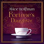 Fortune's Daughter | [Alice Hoffman]
