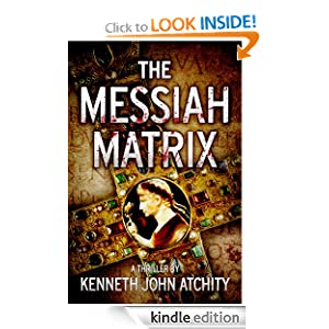 Kindle Free Book Alert for October 28: 390 brand new Freebies in the last 24 hours added to Our 3,750+ Free Titles sorted by Category, Date Added, Bestselling or Review Rating! plus … Kenneth John Atchity's The Messiah Matrix (Today's Sponsor – $4.99)