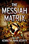 The Messiah Matrix (English Edition)