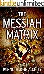 The Messiah Matrix (English Edition)